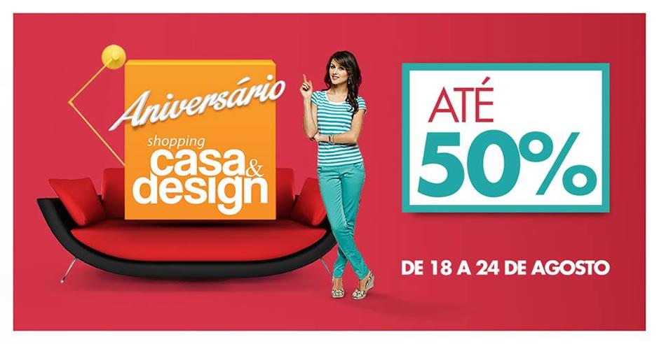 Shopping Casa & Design comemora aniversário com promoção especial